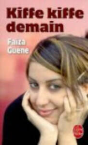 Kiffe-kiffe-demain-by-Faiza-Guene-Paperback-2005