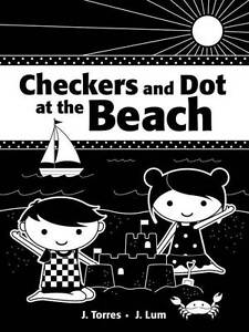 Checkers and Dot at the Beach, J. Lum, J. Torres, New Book