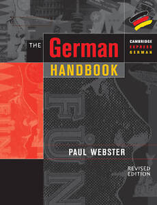 The-German-Handbook-Your-Guide-to-Speaking-and-Writing-German-Cambridge-Expres