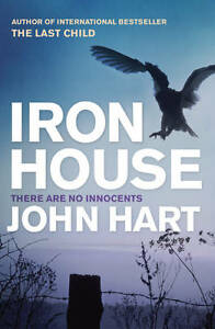 Hart, John, Iron House, Very Good Book