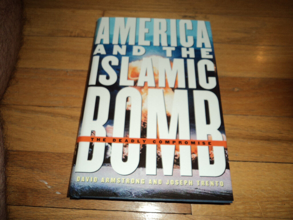 America And The Islamic Bomb Deadly Compromise Pakistan Osama Laden Muslim
