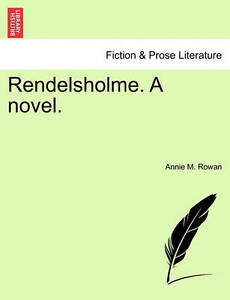 Rendelsholme. a Novel. -Paperback