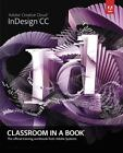 Adobe Indesign CC by Adobe Creative Team (2013, Paperback)