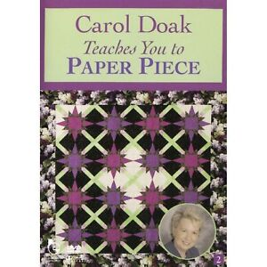 Carol Doak Teaches You To Paper Piece Quilting DVD NEW