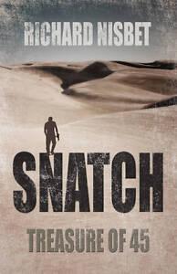 Nisbet, Richard, Snatch: Treasure of 45, Very Good Book