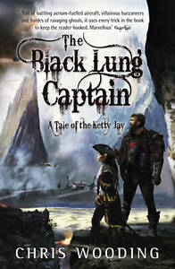 Wooding-Chris-Black-Lung-Captain-Tales-of-the-Ketty-Jay-by-Wooding-Chris-Aut