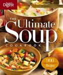 The Ultimate Soup Cookbook, Reader's Digest Editors and Gram Jackson, 1606521993
