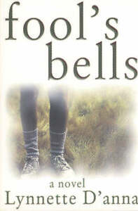 Fool's Bells by Lynnette D'anna (Paperback, 1999)
