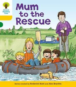 Oxford Reading Tree: Level 5: More Stories B: Mum to Rescue by Roderick Hunt...