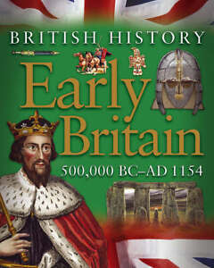 Early-Britain-500-000-BC-AD-1154-British-History-Book