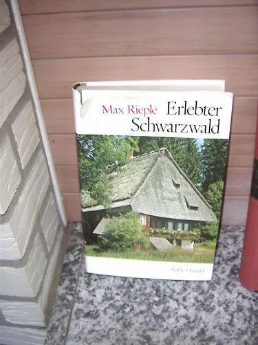Erlebter Schwarzwald, von Max Rieple, aus dem Stähle +