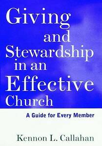 Giving Stewardship Guide Every Member by Callahan -Hcover