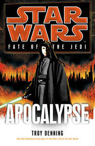 Star Wars: Fate of the Jedi: Apocalypse,Denning, Troy,New Book mon0000055270
