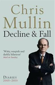 Decline-Fall-Diaries-2005-2010-shelf-worn-book-Chris-Mullin-Paperback-2011