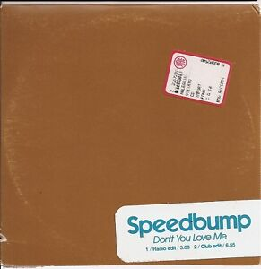 SPEEDBUMP - DON'T YOU LOVE ME CD SINGLE PROMO 2 TRACKS - Brusciana, Italia - L'oggetto può essere restituito - Brusciana, Italia
