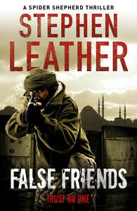 False Friends by Stephen Leather, Book, New (Paperback)