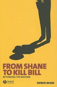 From Shane to Kill Bill, Patrick McGee