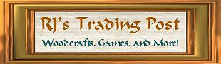 RJ's Trading Post and Woodcrafts