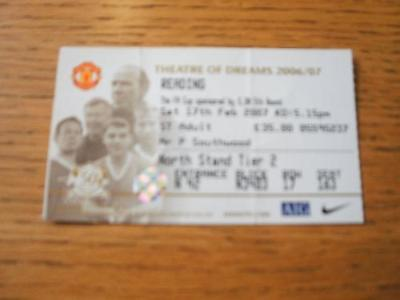 17/02/2007 Ticket: Manchester United v Reading [FA Cup]