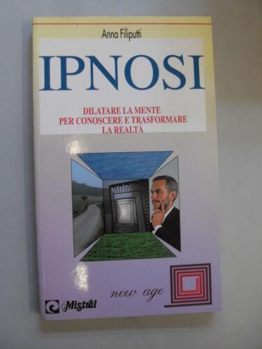 IPNOSI: dilatare la mente per conoscere e trasformare la realtà