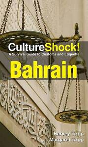 Bahrain (Culture Shock!),Margaret Tripp, Harvey Tripp,New Book mon0000039829