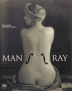 Man-Ray-by-Guido-Comis-Marco-Franciolli-Hardback-2011