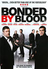 Bonded By Blood (DVD, 2011)