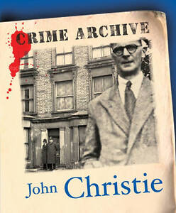 John-Christie-Crime-Archive-Edward-Marston-Used-Good-Book
