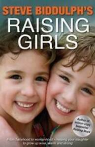 RAISING-GIRLS-By-STEVE-BIDDULPH-Brand-New