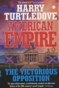 American-Empire-The-Victorious-Opposition-Harry-Turtledove-Good-034082014