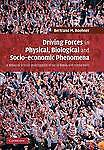 Driving Forces in Physical, Biological and Socio-economic Phenomena: A Network S