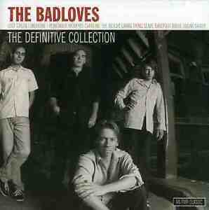 THE BADLOVES The Definitive Collection CD Best Of NEW