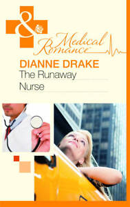 Dianne Drake, The Runaway Nurse (Mills & Boon Medical), Very Good Book