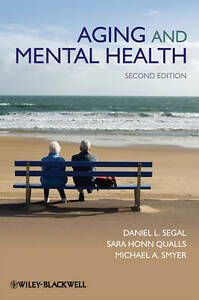 NEW Aging and Mental Health by Daniel L. Segal