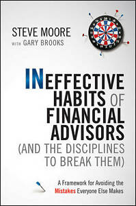 Ineffective Habits of Financial Advisors (and the Disciplines to Break Them), St