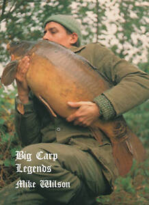 Big Carp Legends - Mike Wilson (hardback)