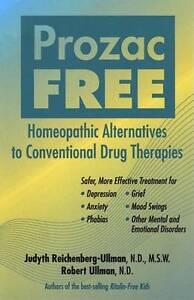 Prozac-Free-Homeopathic-Alternatives-to-Conventional-Drug-Therapies-Paperback