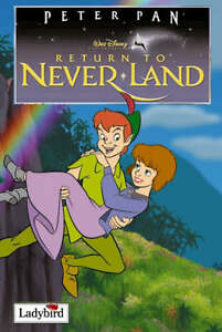 034AS NEW034 Return to Never Land Disney Book of the Film Lady Bird Book - Consett, United Kingdom - 034AS NEW034 Return to Never Land Disney Book of the Film Lady Bird Book - Consett, United Kingdom