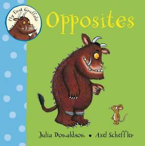 My-First-Gruffalo-Opposites-Julia-Donaldson-New-Book