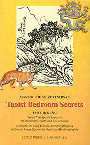 Taoist Bedroom Secrets: Tao Chi Kung Transitional Chinese Medicine for Health an