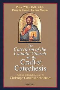 NEW Catechism of the Catholic Church and the Craft of Catechesis