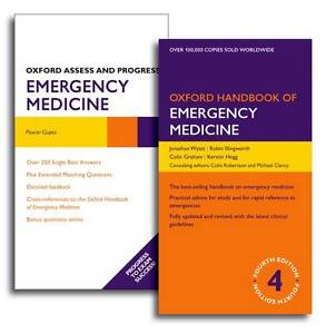 Oxford Handbook of Emergency Medicine and Oxford Assess and Progress: Emergency