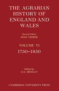 The Agrarian History of England and Wales 2 Part Set: Volume 6, 1750 1850: The A