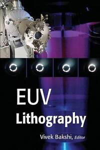EUV Lithography, Vivek Bakshi