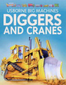 Diggers and Cranes (Young Machines),ACCEPTABLE Book