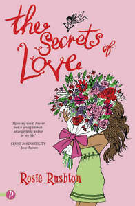 The-Secrets-of-Love-Jane-Austen-in-21st-Century-Rushton-Rosie-New-Book