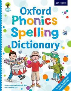 Oxford Phonics Spelling Dictionary (Oxford Reading Tree) (Paperback)