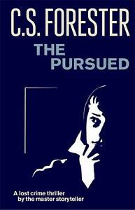 Very Good, The Pursued, Forester, C.S., Book