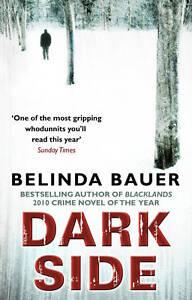 Darkside, Bauer, Belinda