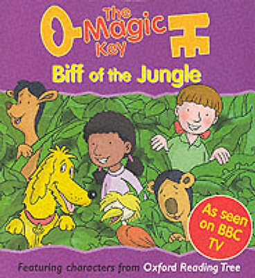 The Magic Key: Biff of the Jungle (The magic key story books), Sue ...